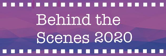 Film reel with words Behind The Scenes 2020